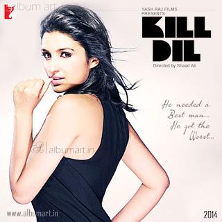 Kill Dil Songs Pk – Kill Dil Mp3 Songs Download 2014